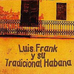 CD-Cover: Luis Frank y su Tradicional Habana