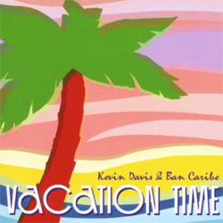 Kevin-Davis-Y-Ban-Caribe-Vacation-Time