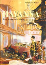 Reinhard Kleis - Havanna - Eine kubanische Reise