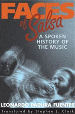 Faces of Salsa - A Spoken History of the Music