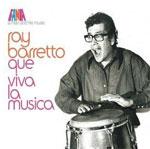 Ray Barretto - Que Viva La Musica