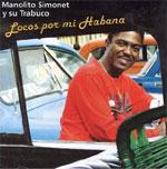 Manolito Y Su Trabuco - Locos Por Mi Habana