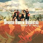 Spanish Harlem Orchestra - United We Swing