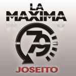 La Maxima 79 - Joseito
